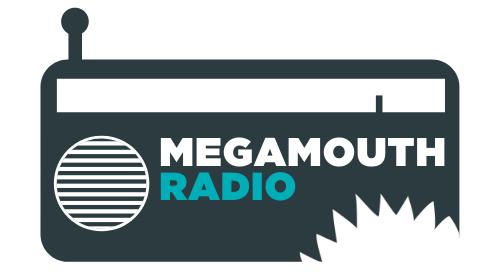 Megamouth Radio